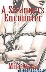 Download A Strangers Encounter by Mila Alexa (.ePUB)