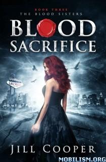 Download ebook Blood Sacrifice (Blood Sisters #3) by Jill Cooper (.ePUB)+