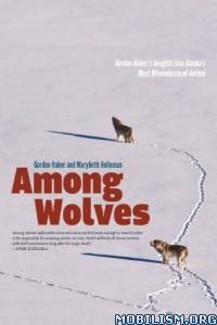 Download Among Wolves by Gordon Haber et al (.ePUB)