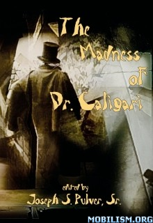 Download The Madness of Dr. Caligari by Joseph S. Pulver Sr. (.ePUB)